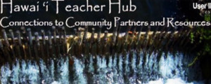 Visit HawaiiTeacherHub.org